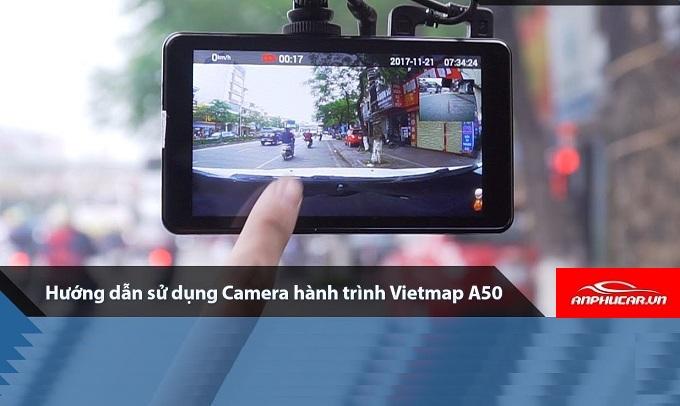 camera hanh trinh vietmap a50 thuc te